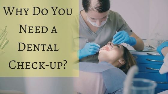 Why Do You Need a Dental Check-up?